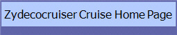 Zydecocruiser Cruise Home Page